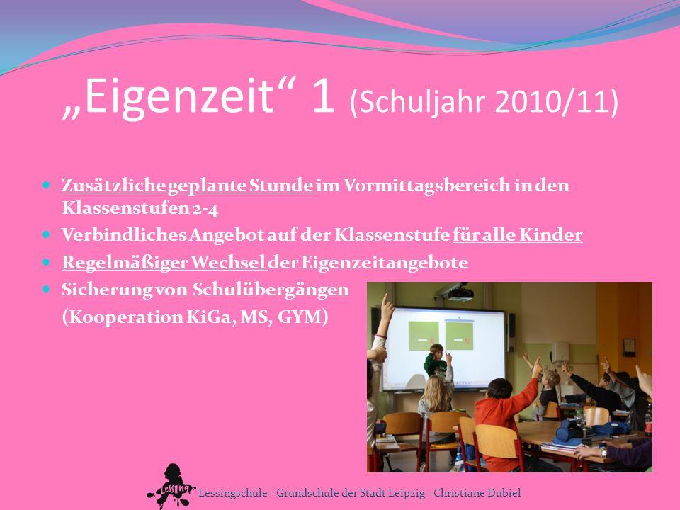 """""""Eigenzeit 1 (Schuljahr 2010/11)"""