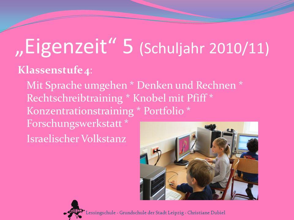 """""""Eigenzeit 5 (Schuljahr 2010/11)"""