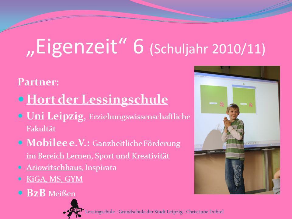 """""""Eigenzeit 6 (Schuljahr 2010/11)"""