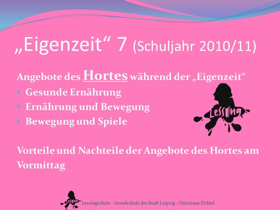 """""""Eigenzeit 7 (Schuljahr 2010/11)"""