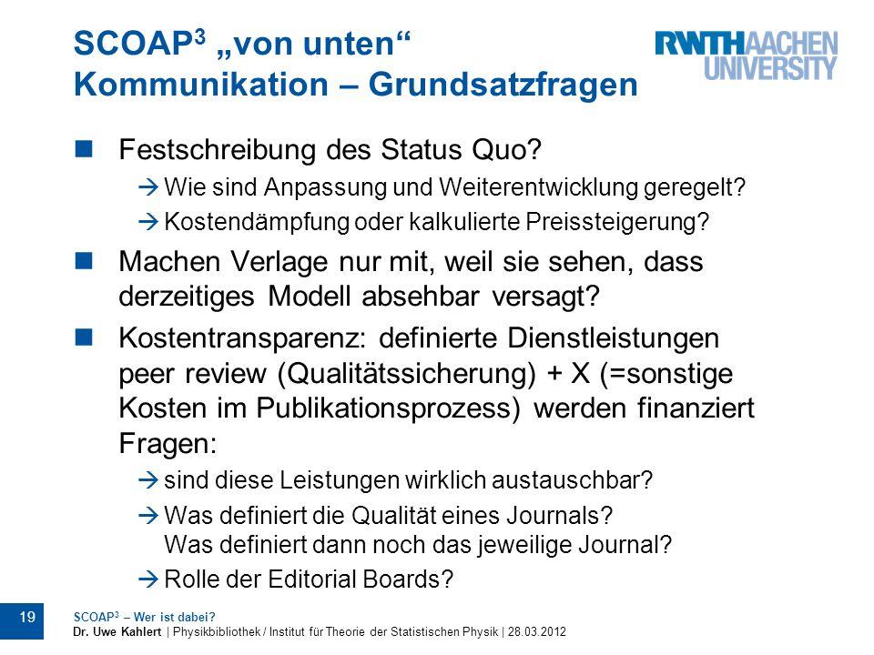 """SCOAP3 """"von unten Kommunikation – Grundsatzfragen"""