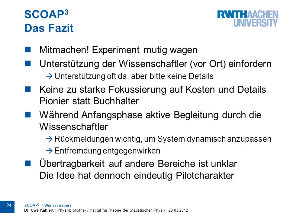 SCOAP3 Das Fazit Mitmachen! Experiment mutig wagen