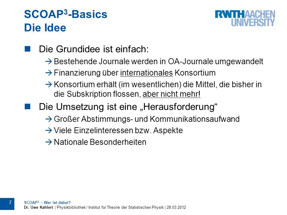 SCOAP3-Basics Die Idee Die Grundidee ist einfach: