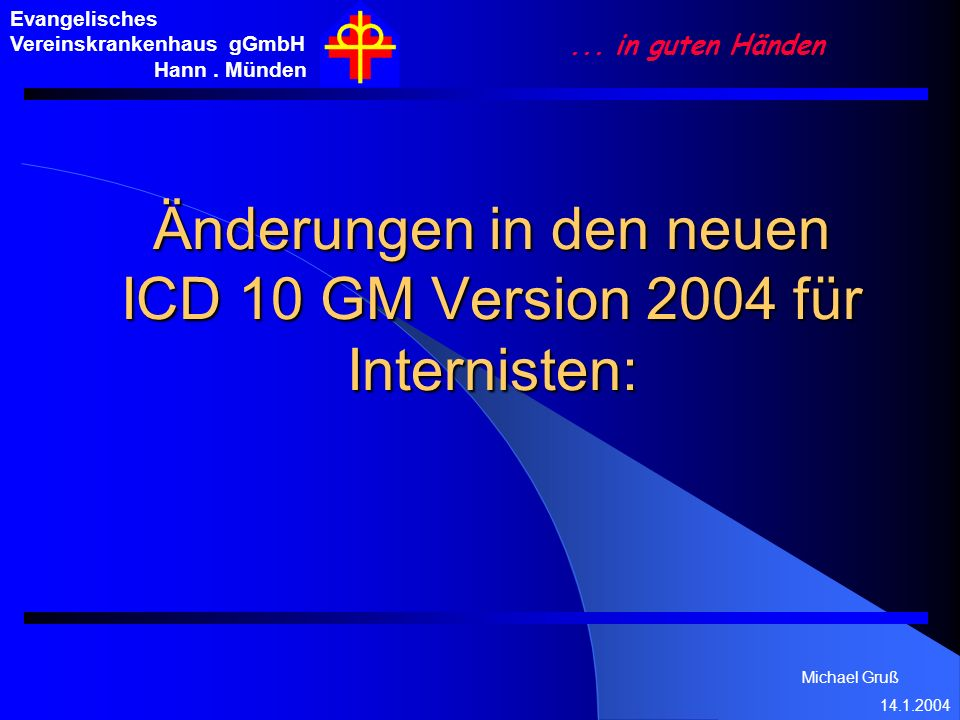 Änderungen in den neuen ICD 10 GM Version 2004 für Internisten: