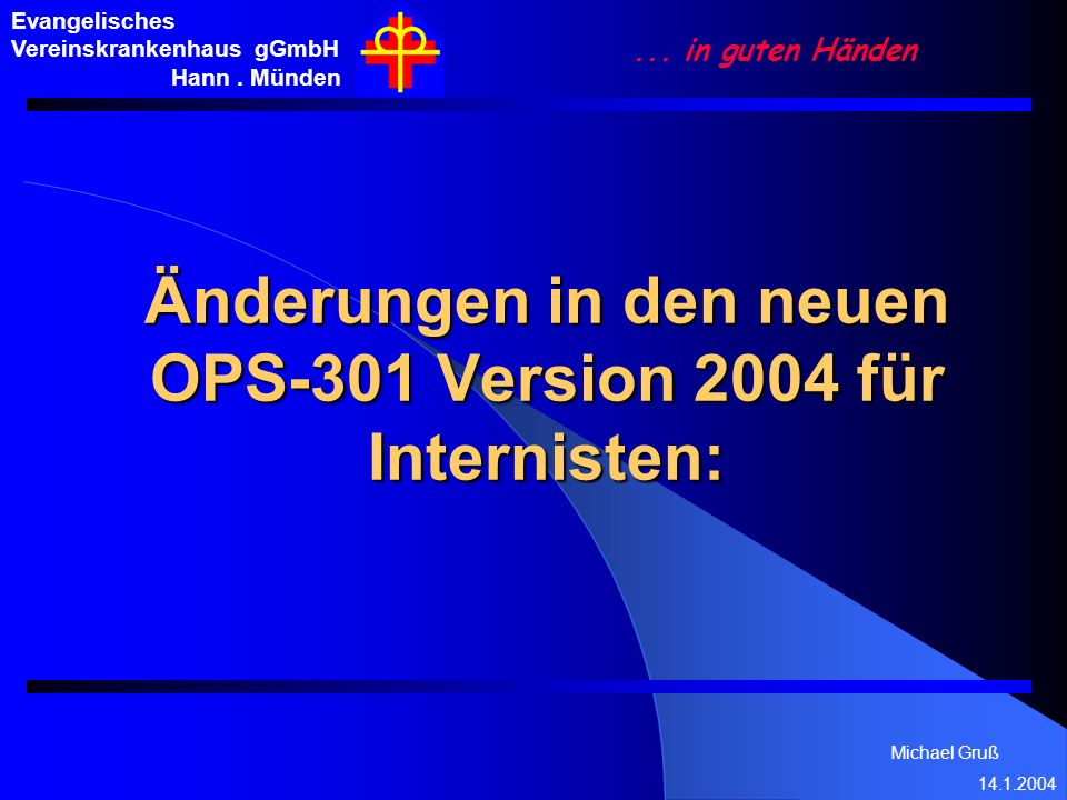 Änderungen in den neuen OPS-301 Version 2004 für Internisten: