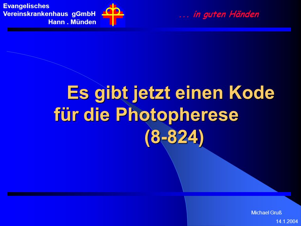 Es gibt jetzt einen Kode für die Photopherese (8-824)