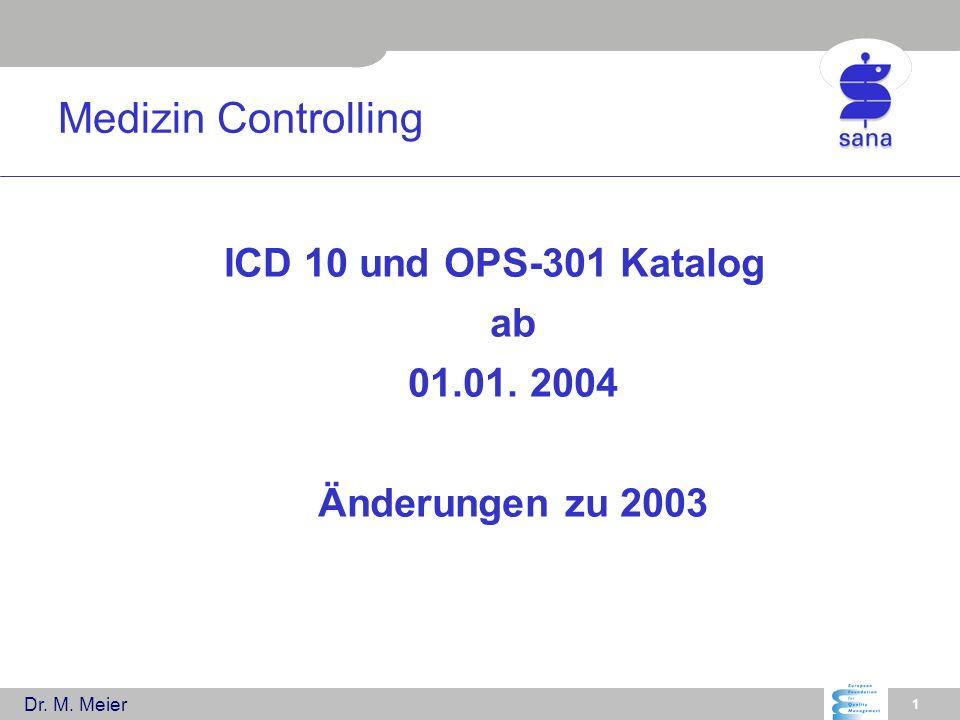 ICD 10 und OPS-301 Katalog ab 01.01. 2004 Änderungen zu 2003