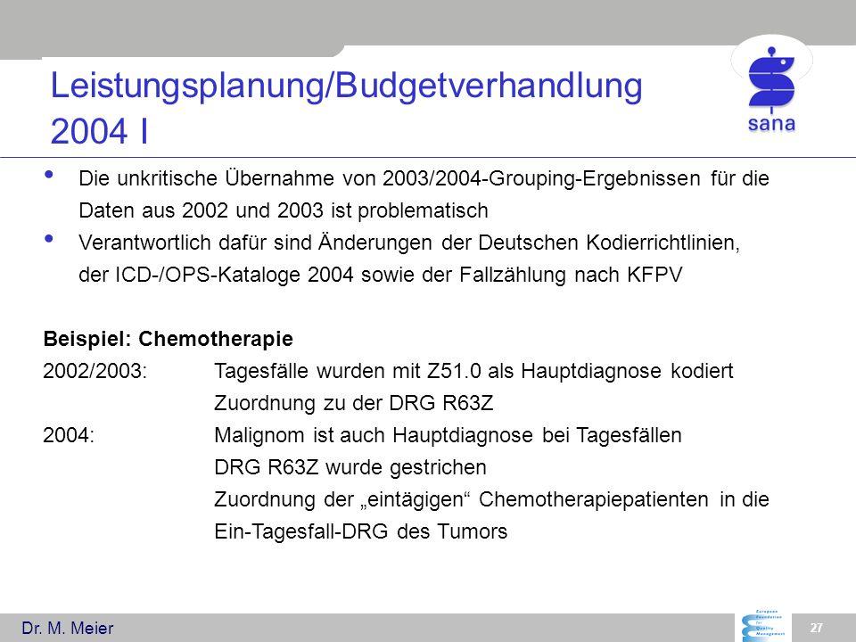 Leistungsplanung/Budgetverhandlung 2004 I