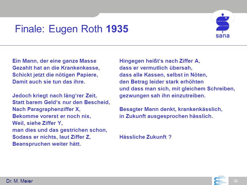 Finale: Eugen Roth 1935 Ein Mann, der eine ganze Masse