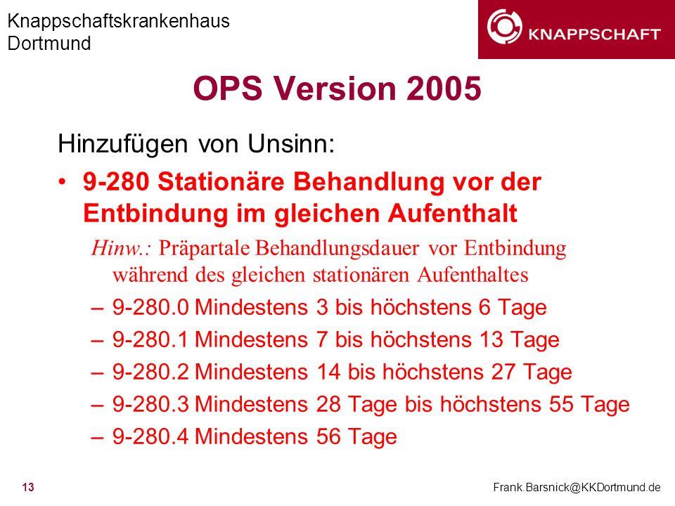 OPS Version 2005 Hinzufügen von Unsinn: