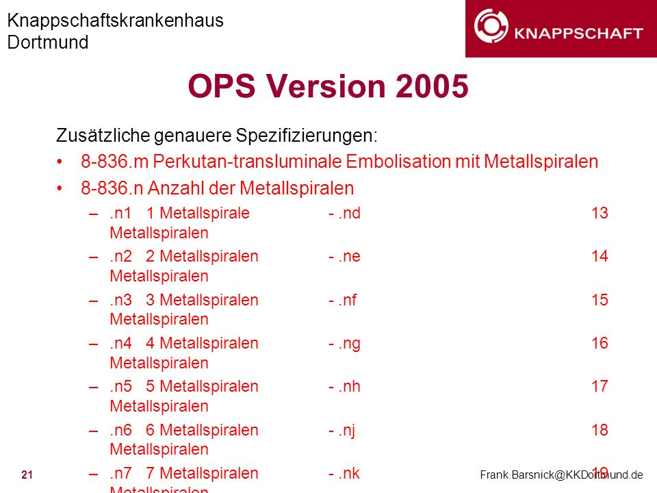 OPS Version 2005 Zusätzliche genauere Spezifizierungen: