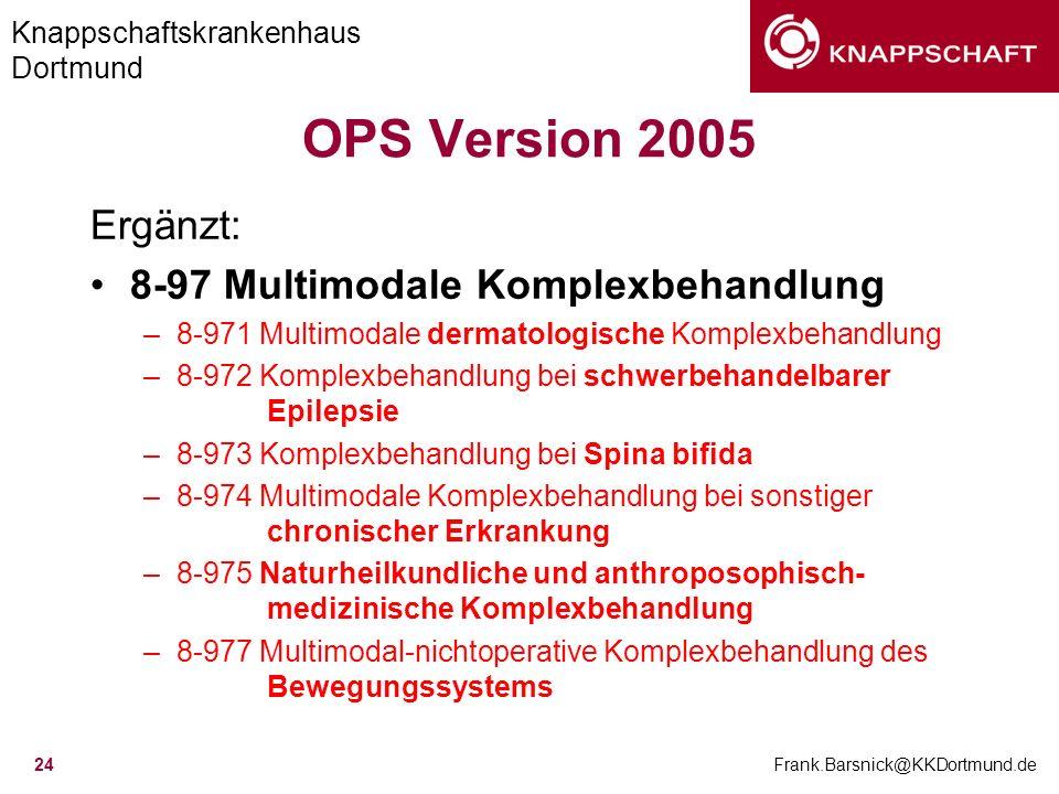 OPS Version 2005 Ergänzt: 8-97 Multimodale Komplexbehandlung