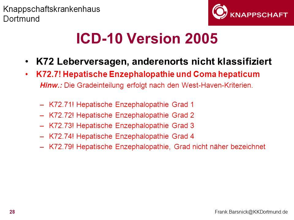 ICD-10 Version 2005 K72 Leberversagen, anderenorts nicht klassifiziert