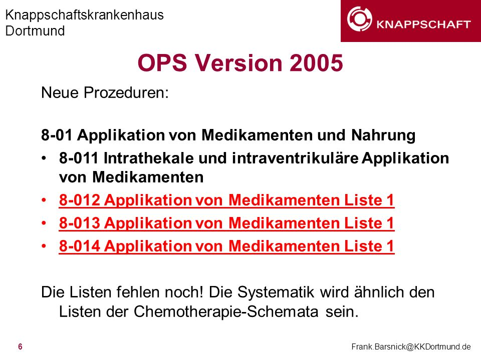 OPS Version 2005 Neue Prozeduren: