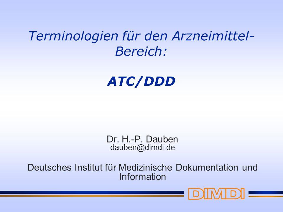 Terminologien für den Arzneimittel-Bereich: ATC/DDD