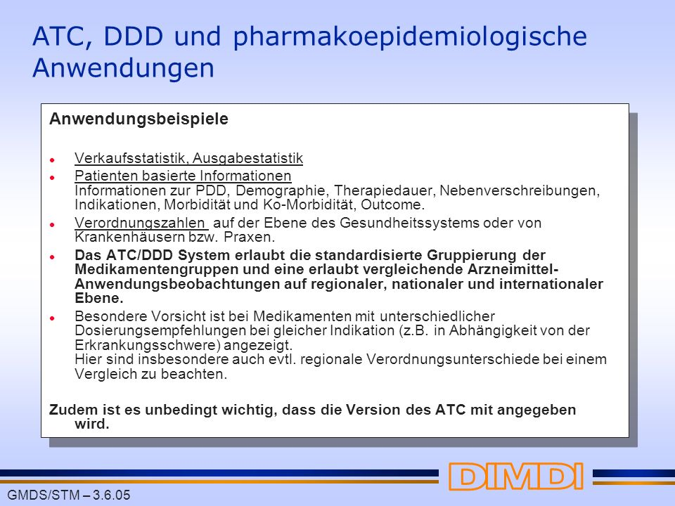 ATC, DDD und pharmakoepidemiologische Anwendungen