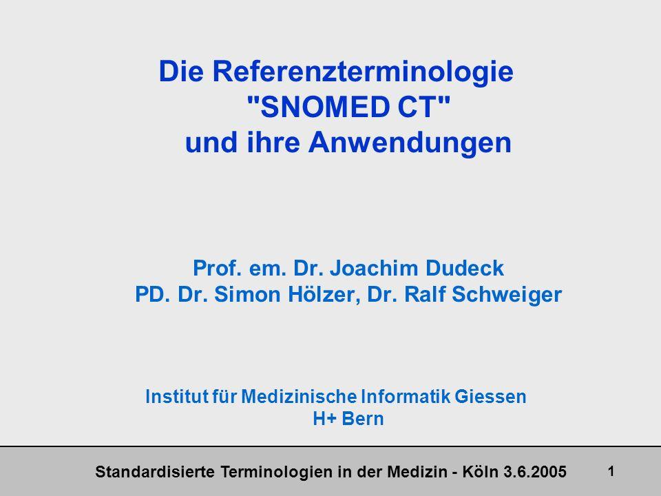 Die Referenzterminologie SNOMED CT und ihre Anwendungen