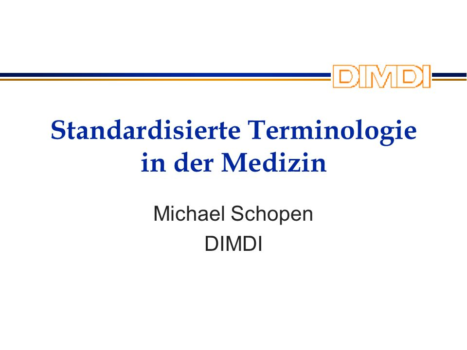 Standardisierte Terminologie in der Medizin