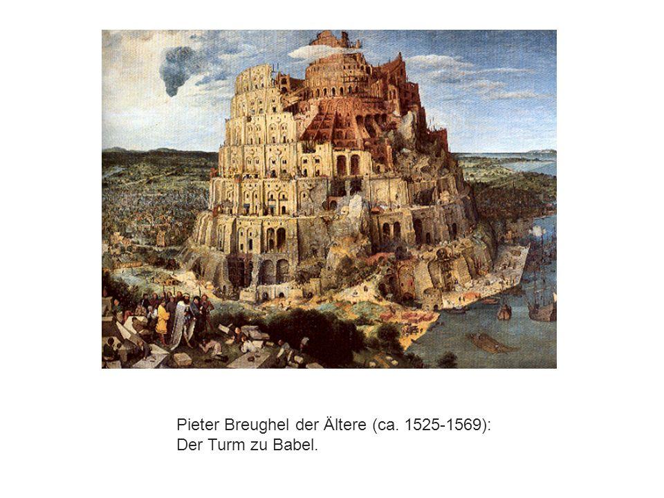 Pieter Breughel der Ältere (ca. 1525-1569):