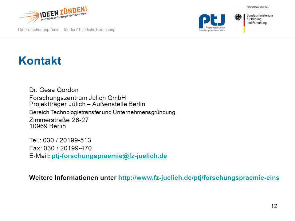 Kontakt Dr. Gesa Gordon. Forschungszentrum Jülich GmbH Projektträger Jülich – Außenstelle Berlin.