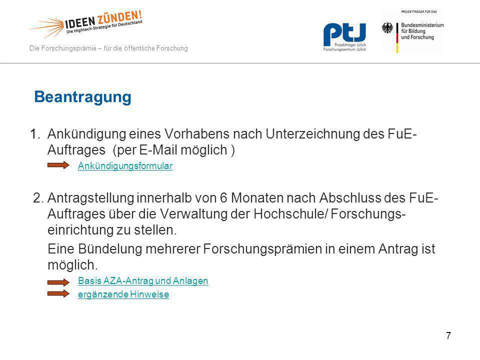 Beantragung Ankündigung eines Vorhabens nach Unterzeichnung des FuE-Auftrages (per E-Mail möglich )