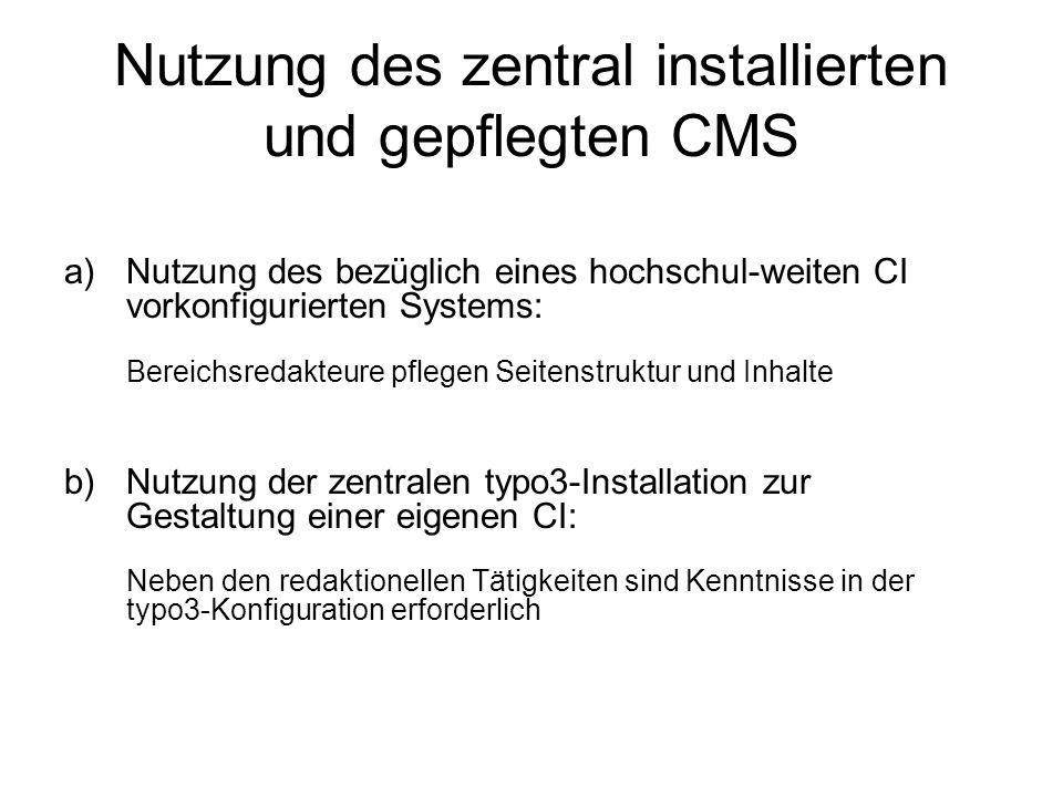 Nutzung des zentral installierten und gepflegten CMS