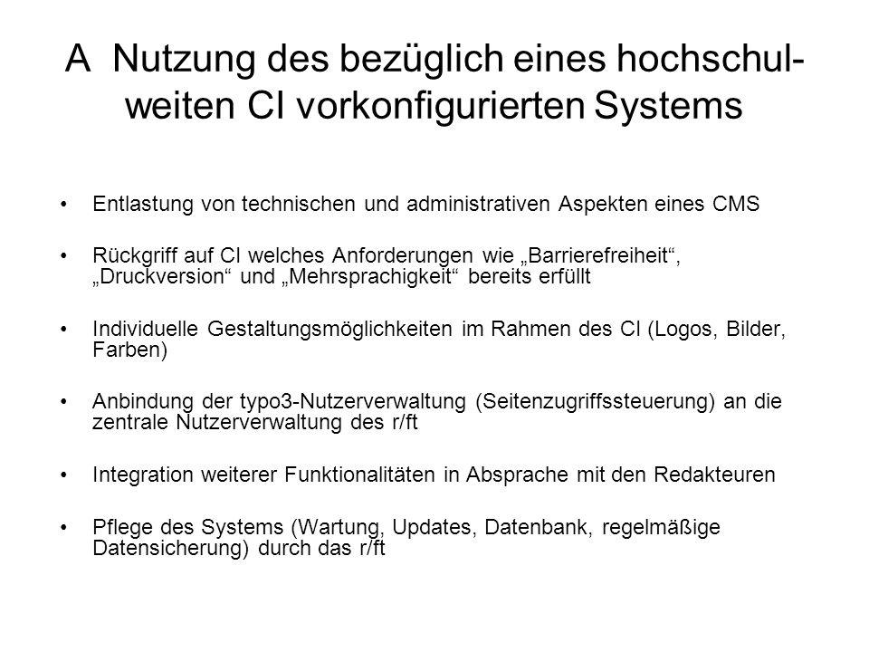 A Nutzung des bezüglich eines hochschul-weiten CI vorkonfigurierten Systems