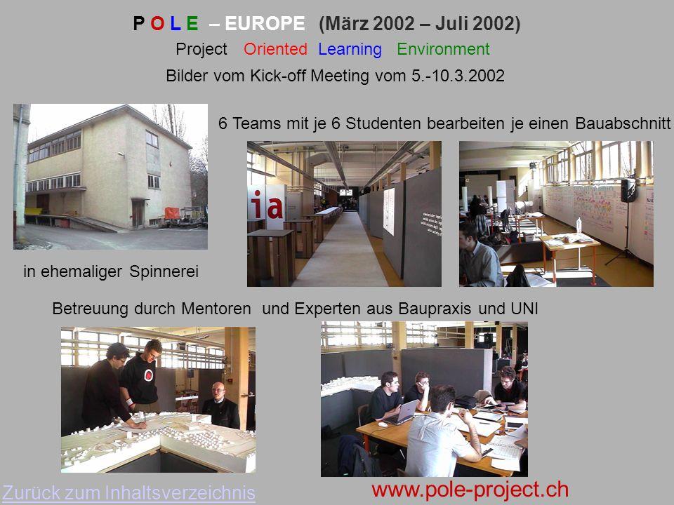 P O L E – EUROPE (März 2002 – Juli 2002)
