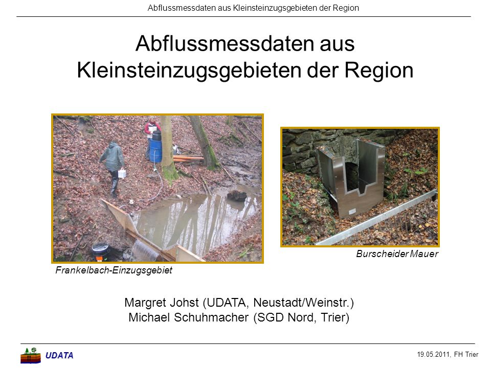 Abflussmessdaten aus Kleinsteinzugsgebieten der Region