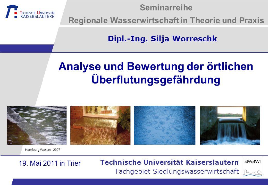Analyse und Bewertung der örtlichen Überflutungsgefährdung