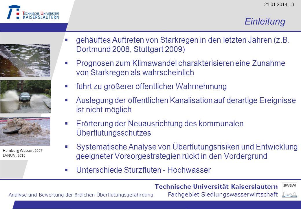 Einleitung gehäuftes Auftreten von Starkregen in den letzten Jahren (z.B. Dortmund 2008, Stuttgart 2009)