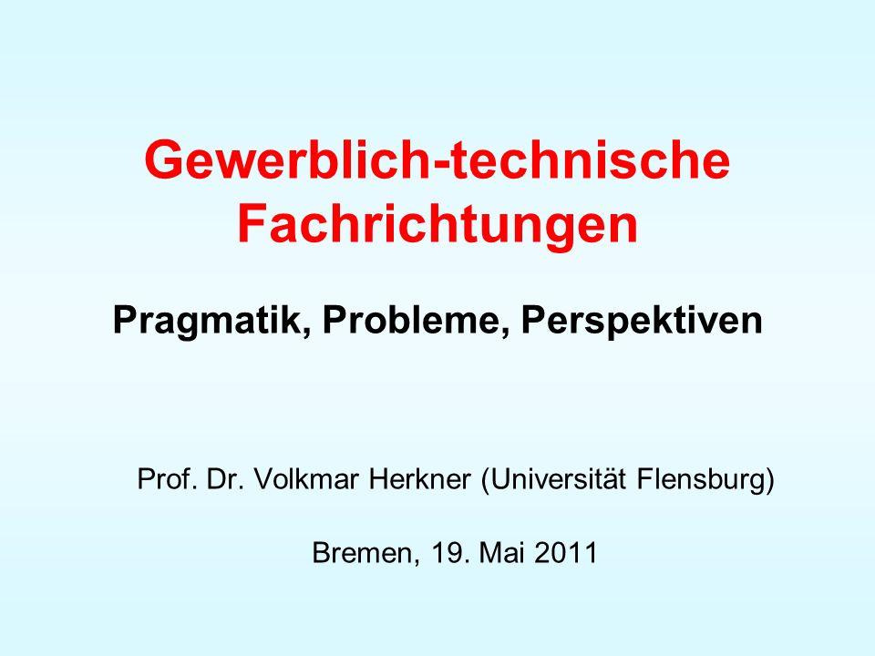 Gewerblich-technische Fachrichtungen Pragmatik, Probleme, Perspektiven