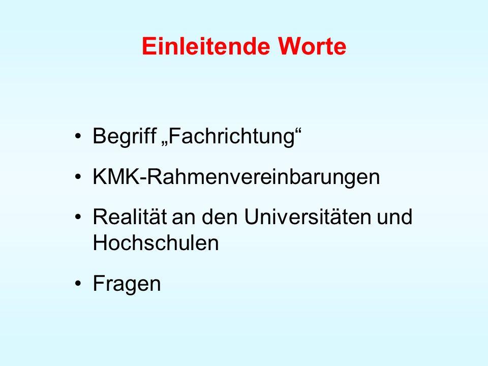 """Einleitende Worte Begriff """"Fachrichtung KMK-Rahmenvereinbarungen"""