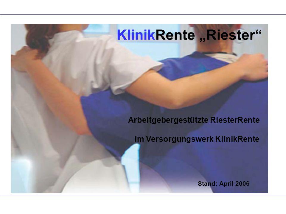 "KlinikRente ""Riester"