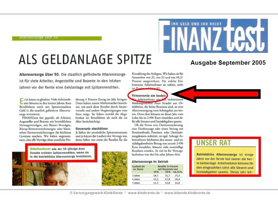 Ausgabe September 2005 ® Versorgungswerk KlinikRente * www.klinikrente.de * www.leitende.klinikrente.de.