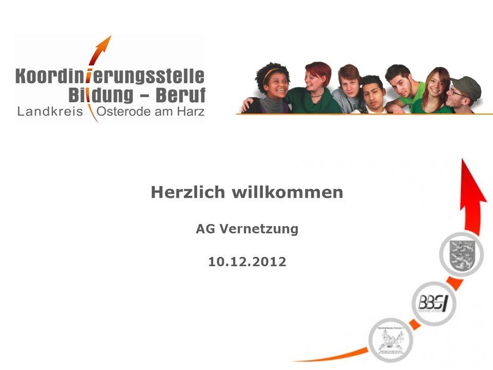 Herzlich willkommen AG Vernetzung 10.12.2012
