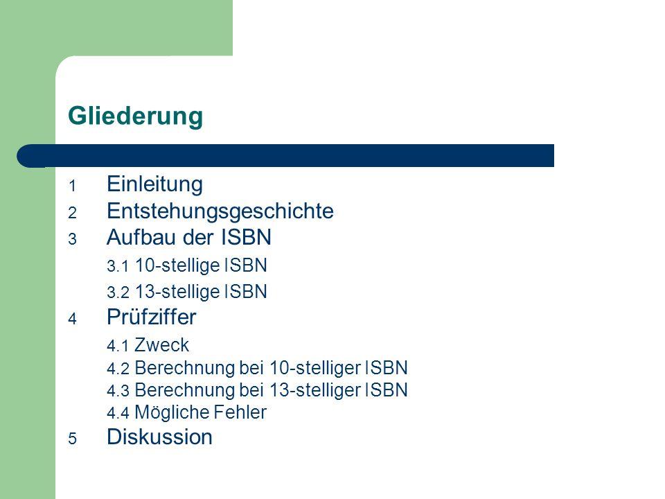 Gliederung Einleitung Entstehungsgeschichte Aufbau der ISBN
