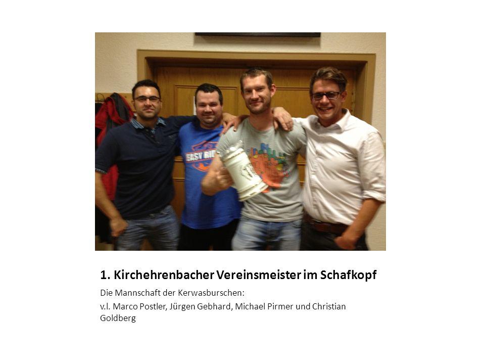 1. Kirchehrenbacher Vereinsmeister im Schafkopf