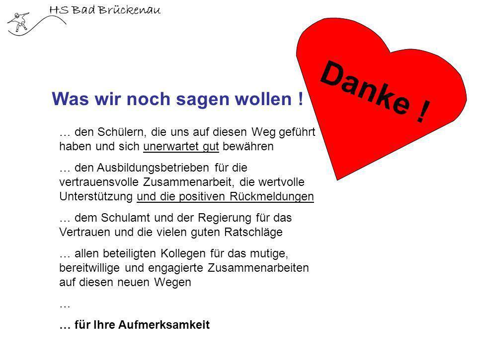 Danke ! Was wir noch sagen wollen ! HS Bad Brückenau