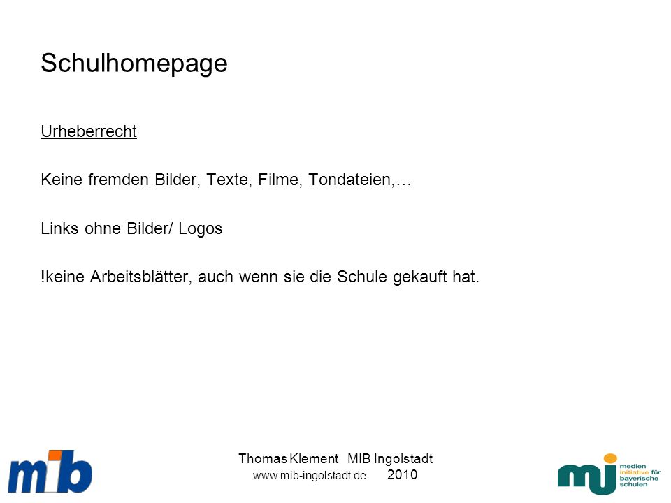 Thomas Klement MIB Ingolstadt www.mib-ingolstadt.de 2010