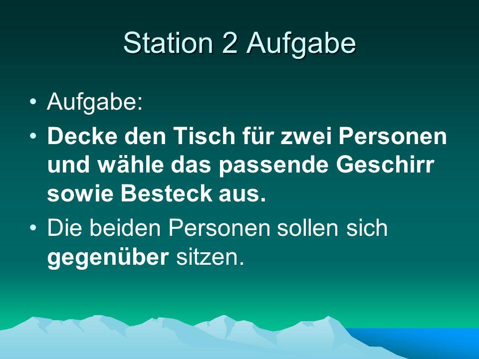 Station 2 Aufgabe Aufgabe: