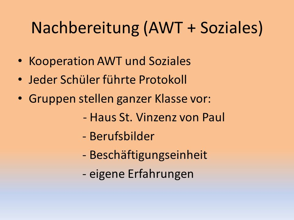 Nachbereitung (AWT + Soziales)