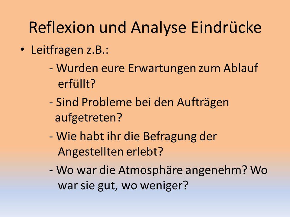 Reflexion und Analyse Eindrücke