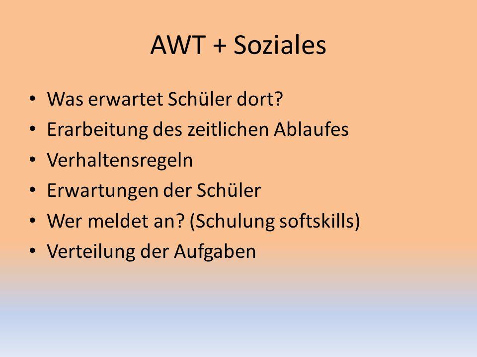 AWT + Soziales Was erwartet Schüler dort