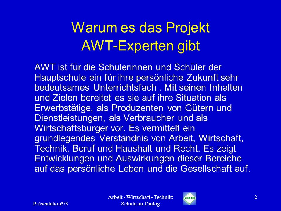 Warum es das Projekt AWT-Experten gibt