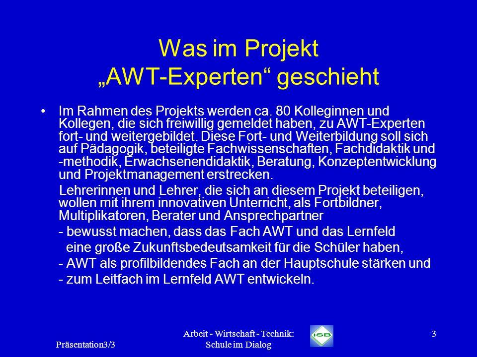 """Was im Projekt """"AWT-Experten geschieht"""