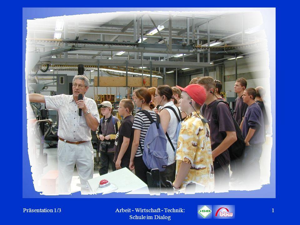 Arbeit - Wirtschaft - Technik: Schule im Dialog