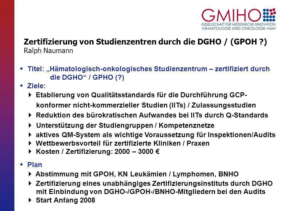 Zertifizierung von Studienzentren durch die DGHO / (GPOH )