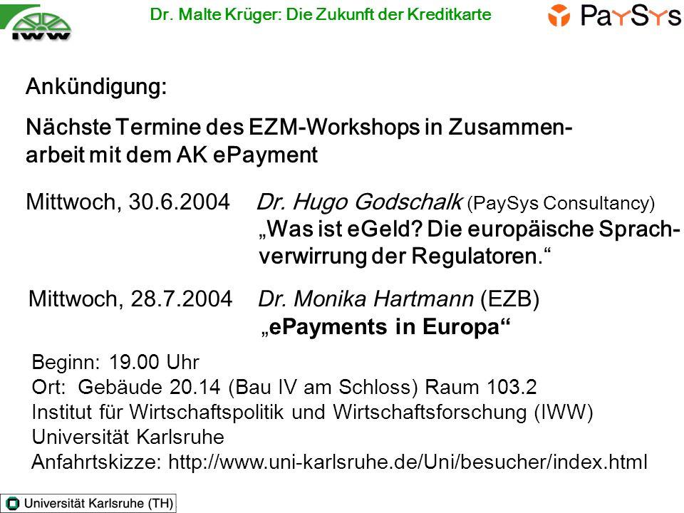 Mittwoch, 30.6.2004 Dr. Hugo Godschalk (PaySys Consultancy)