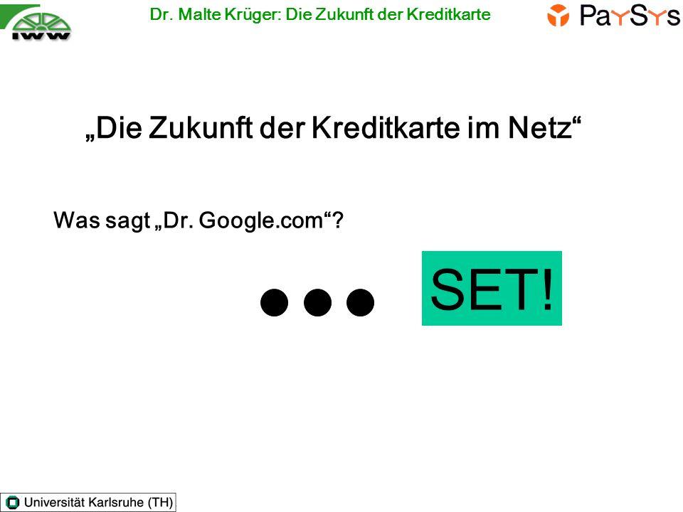 """SET! """"Die Zukunft der Kreditkarte im Netz Was sagt """"Dr. Google.com"""